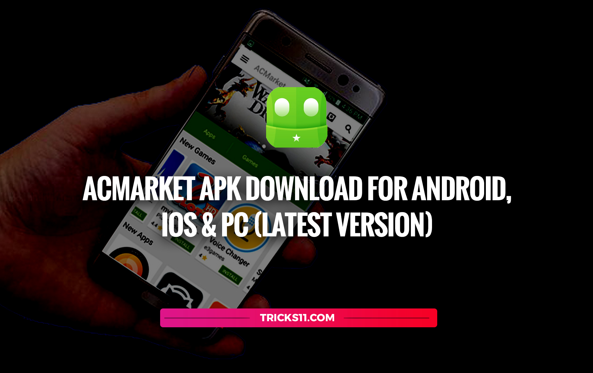 ACMarket-APK-Download-For-Android,-IOS-&-PC-(Latest-Version)