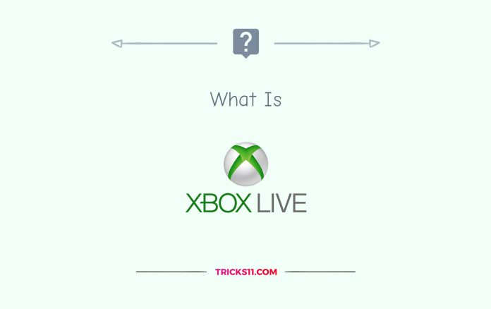 What is Xbox Live?