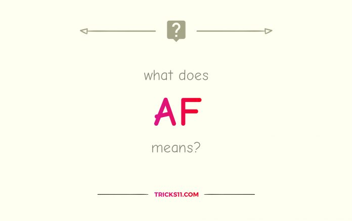 what does AF mean?