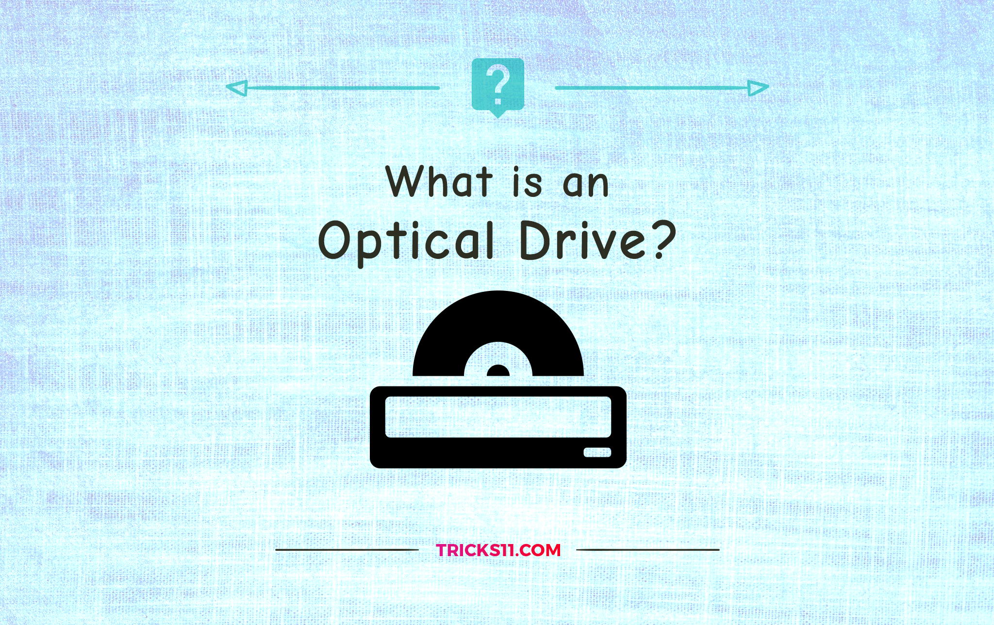 what is an Optical Drive?