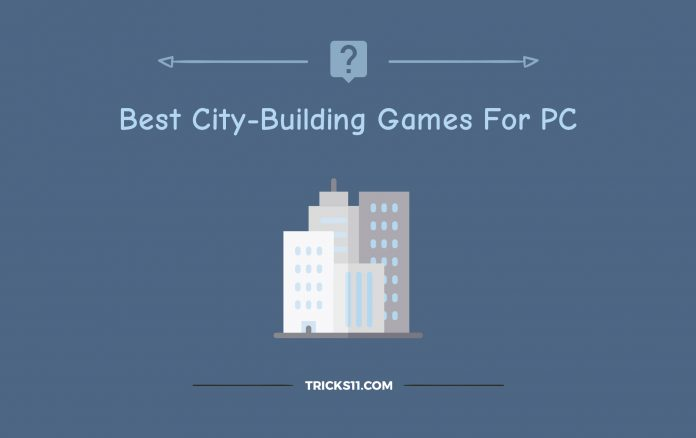 Best City-Building Games For PC