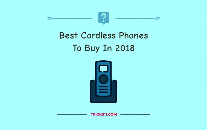 Best Cordless Phones To Buy In 2018