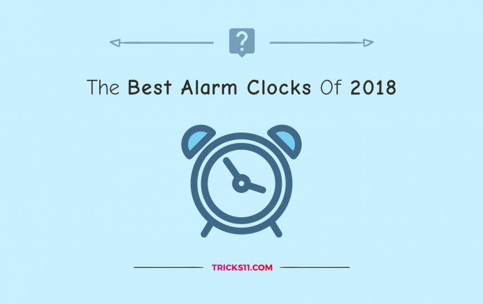 The Best Alarm Clocks Of 2018