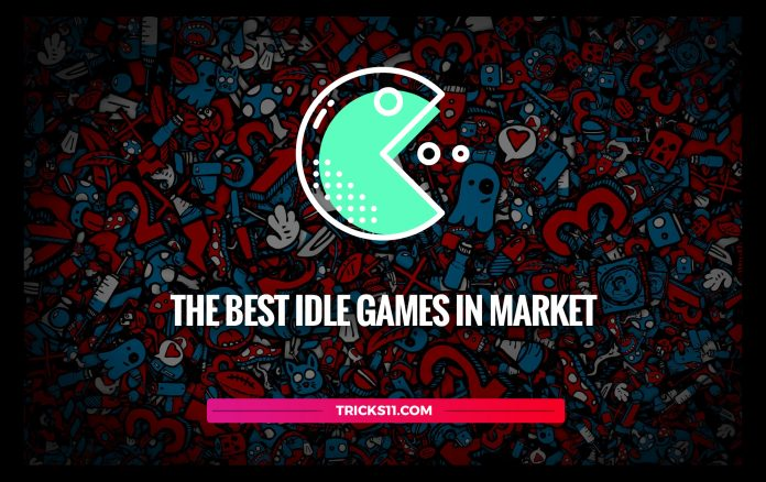 The Best IDLE Games In Market
