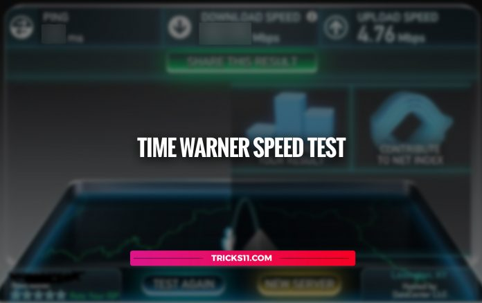Time Warner Speed Test