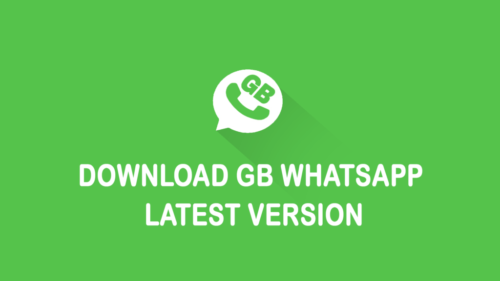 GBWhatsApp Latest Version for Android